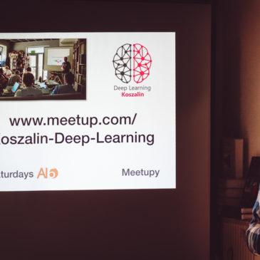 MeetUp – Deep Learning Koszalin #5